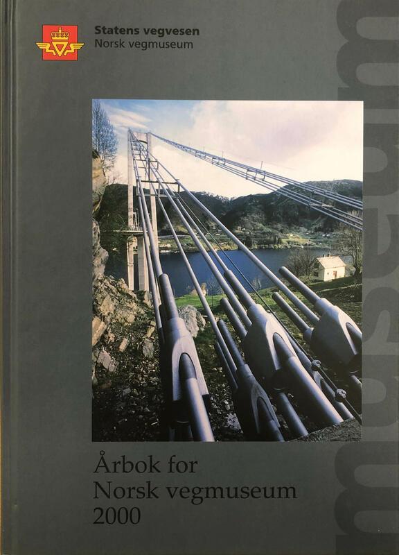Forside: Årbok for Norsk vegmuseum 2000 (Foto/Photo)