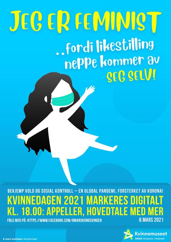 8. marsplakaten for 2021 er laget av Stian Alexander Møller Høiby, elev på Medier og kommunikasjon, Sentrum videregående skole. (Foto/Photo)