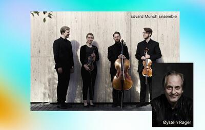 Edvard Munch Ensemble er en strykekvartett som opptrer sammen med Øystein Røger.. Foto/Photo