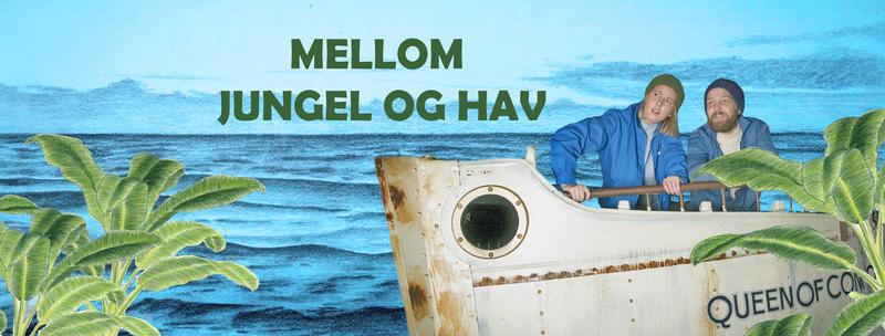 """Plakat for skuespillet """"Mellom jungel og hav"""" i utstillinga Sally Jones, båten Queen of Congo på vannet, to skuespillere ombord."""
