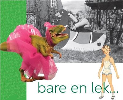 'Bare en lek...' Logo. Foto/Photo